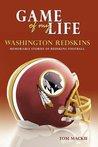 Game of My Life Washington Redskins: Memorable Stories of Redskins Football