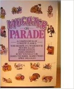 Laughter on Parade: A Compendium of Comedy Classics