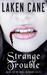 Strange Trouble (Rune Alexa...