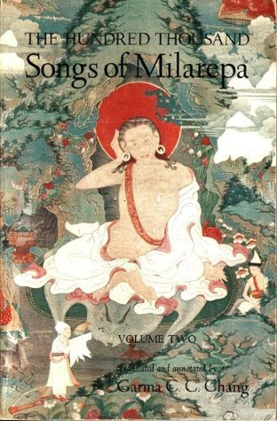 The Hundred Thousand Songs of Milarepa, ...