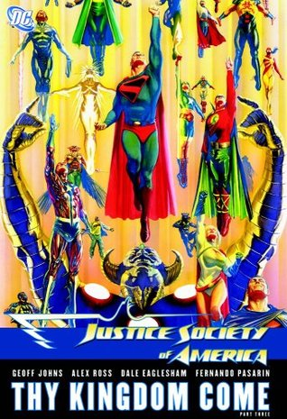 Justice Society of America, Vol. 4: Thy Kingdom Come, Vol. 3