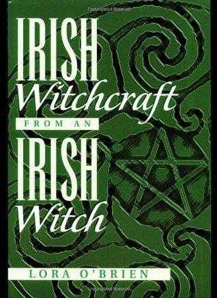 Irish Witchcraft from an Irish Witch