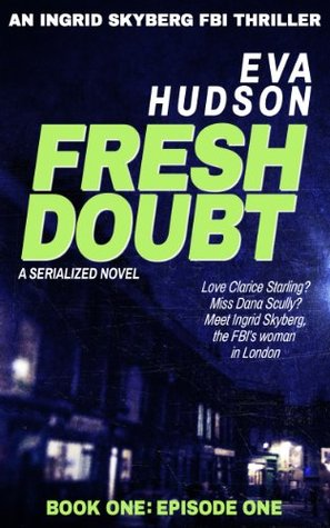Fresh Doubt by Eva Hudson