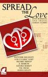 Spread the Love by Fletcher DeLancey