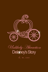 Unlikely Attraction: Delaney's Story (Indelible Love #3)
