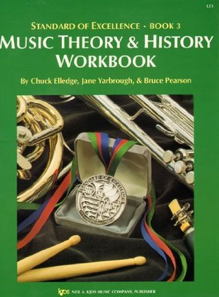 L23 - Standard Of Excellence: Theory History Workbook Book 3
