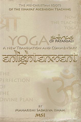 Enlightenment: The Yoga Sutras of Patanjali: A New Translation and Commentary