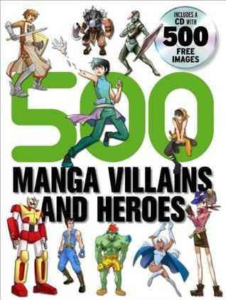 500 Manga Villains and Heroes