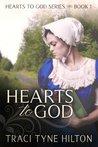 Hearts to God by Traci Tyne Hilton