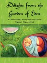 Delights from the Garden of Eden by Nawal Nasrallah