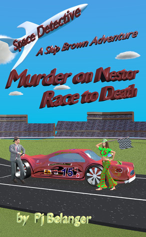 Murder on Nestor - Race to Death (Space Detective - A Skip Brown Adventure, #1)