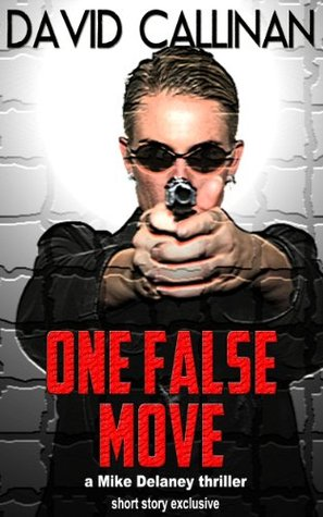One False Move by David Callinan