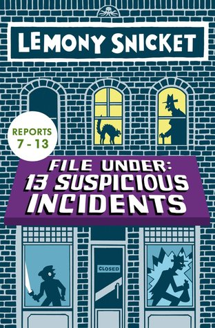 File Under: 13 Suspicious Incidents Reports 7-13