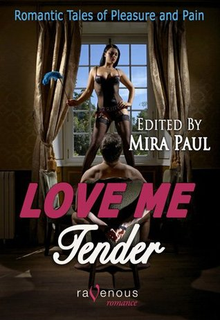 love-me-tender-romantic-tales-of-pleasure-and-pain