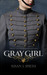 Gray Girl: Honor Isn't Alwa...