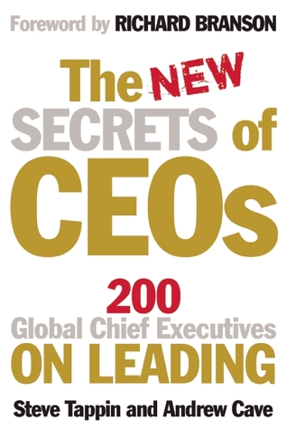 The New Secrets of CEOs by Steve Tappin