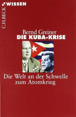 die-kuba-krise-die-welt-an-der-schwelle-zum-atomkrieg