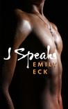 J Speaks (L & J, #1.5)
