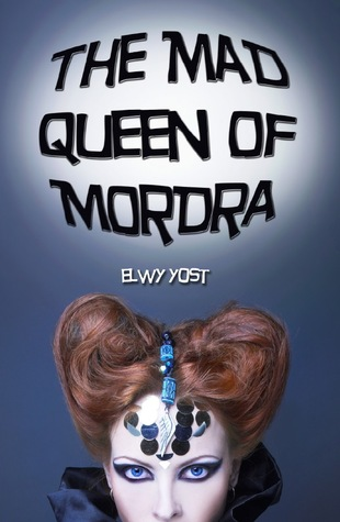 Mad Queen Of Mordra