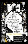 The Final Testimony of Raphael Ignatius Phoenix