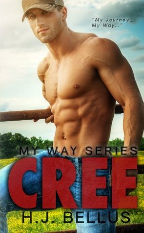 Cree (My Way, #1) by H.J. Bellus
