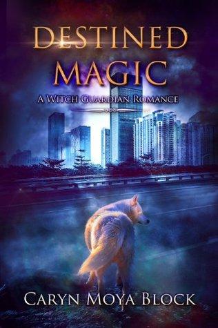 Resultado de imagen de Destined magic (Witch guardians 1) - Caryn Moya Block