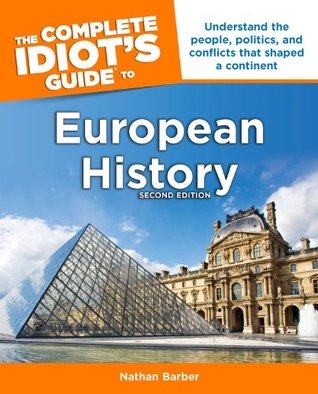 the-complete-idiot-s-guide-to-european-history-2e