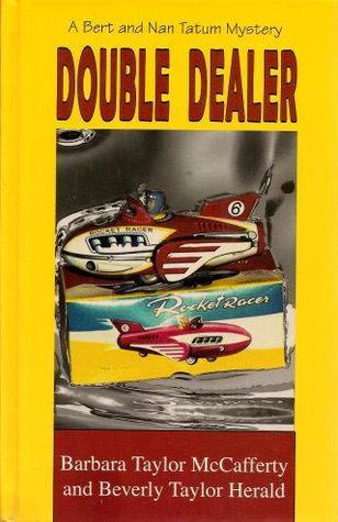 Double Dealer Bert Nan Tatum 4 By Barbara Taylor Mccafferty