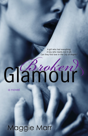 Broken Glamour (The Glamour Series, #2)