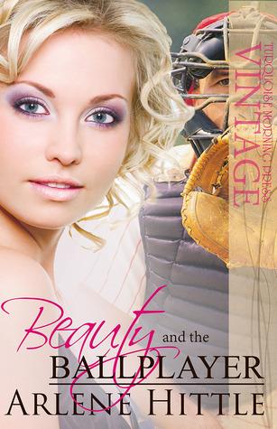 Beauty and the Ballplayer (Love & Baseball, #2)