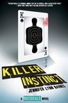 Killer Instinct (The Naturals, #2) by Jennifer Lynn Barnes