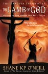 The Lamb Of God by Shane K.P. O'Neill