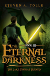 The Eternal Darkness (Jake Thomas Trilogy, #3)