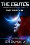 The Arrival by C.M. Doporto