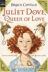 Juliet Dove, Queen of Love (Magic Shop, #5)