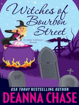 Witches of Bourbon Street (Jade Calhoun ,#2)