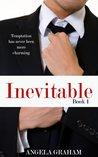 Inevitable by Angela  Graham