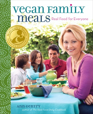 Ebook Vegan Family Meals: Real Food for Everyone by Ann Gentry read!