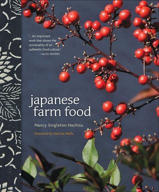 Japanese Farm Food by Nancy Singleton Hachisu