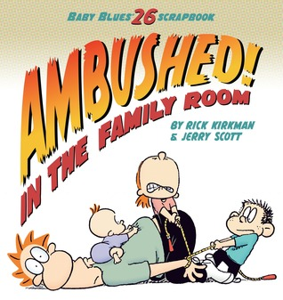 Ambushed! In the Family Room: Scrapbook #26