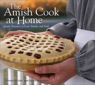 The Amish Cook at Home by Lovina Eicher