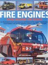 Fire Engines from Around the World: An Illustrated A-Z of Contemporary and Historical Fire Engine Manufacturers, Coach Builders and Special Appliance Makers, with 375 Photographs