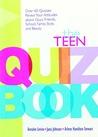 The Teen Quiz Book by Annalee Levine