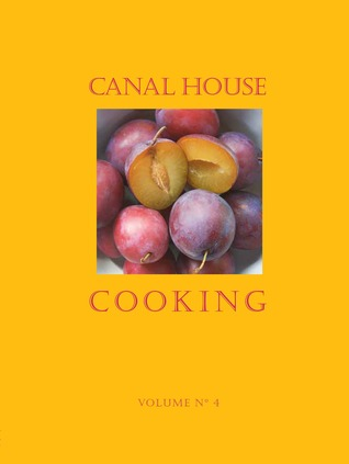 Farm Markets & Gardens (Canal House Cooking, #4)