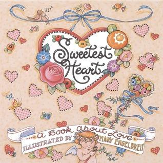 Sweetest Heart Mary Engelbreit