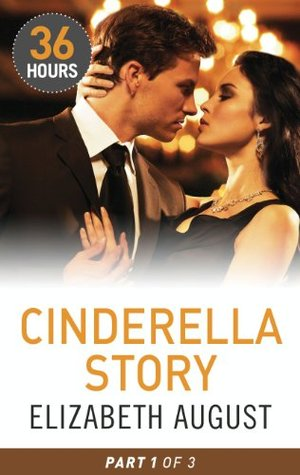 Cinderella Story Part 1 (36 Hours)