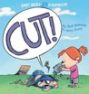 Cut! by Rick Kirkman