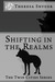 Shifting in The Realms - Th...