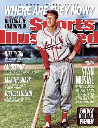 Sports Illustrated August 2-9, 2010 Summer Double Issue Where Are They Now? Stan Musial Mike Tyson Fantasy Football Preview
