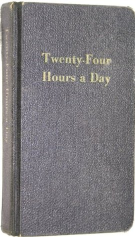 Twenty-Four Hours A Day (Alcoholics Anonymous Daily Meditation Book)